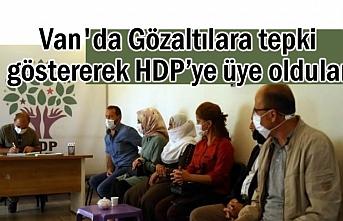 Van'da Gözaltılara tepki göstererek HDP'ye üye oldular