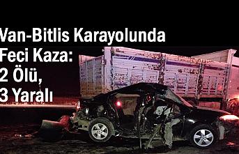 Van-Tatvan karayolu feci kaza: 2 ölü, 3 ağır yaralı