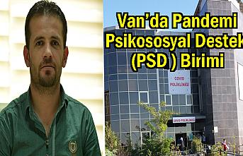 Van'da Pandemi Psikososyal Destek (PSD ) Birimi Açıldı