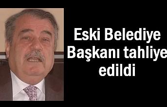 Eski Belediye Başkanına tahliye kararı