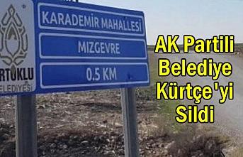 AK Partili Belediye Kürtçe'yi Sildi