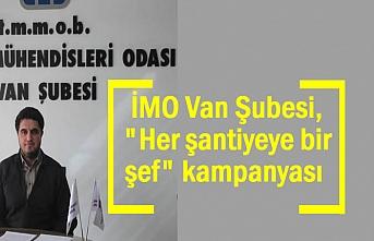 """Van İMO'dan """"Her Şantiyeye Bir Şef"""" kampanyası"""