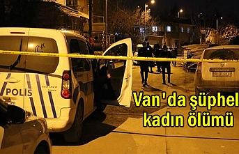 Van'da bir şüpheli kadın ölümü daha