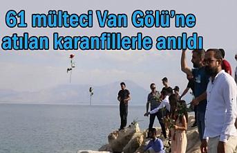 Van'da 61 mülteci karanfillerle anıldı