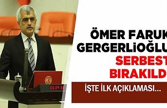 HDP'li Gergerlioğlu Serbest Bırakıldı İşte ilk açıklama