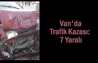Van'da Erciş'te trafik kazası 7 yaralı!