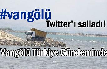 Vangölü twitterda  Türkiye gündeminde