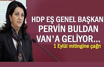 HDP Eş Genel Başkanı Buldan Van'a Geliyor