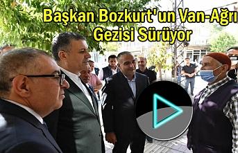 Başkan Bozkurt'un Van-Ağrı Gezisi Sürüyor