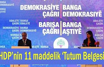 İşte, HDP'nin 11 maddelik 'Yol Haritası'