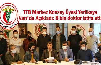 TTB Van'da Açıkladı: 8 bin doktor istifa etti
