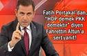 """Portakal'dan """"HDP demek PKK demektir"""" diyen..."""