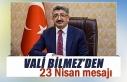 Van Valisi Mehmet Emin Bilmez'den 23 Nisan mesajı
