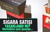 Marketlerde sigara satışı yasak mı?  Bakanlık Cevapladı