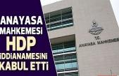 AYM'den HDP'nin kapatılmasına ilişkin iddianame kabul etti