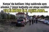Konya'da ırkçı katliam 7 kişi öldürüldü