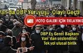 DBP Eş Genel Başkanı Van'dan seslendiler: Tek yol ulusal birlik