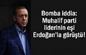 Flaş iddia: Muhalif parti liderinin eşi Erdoğan'la görüştü!