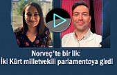 Norveç'te bir ilk: İki Kürt milletvekili parlamentoya girdi