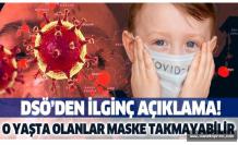 Sağlık Örgütü: 5 yaş altı çocuklar maske takmayabilir