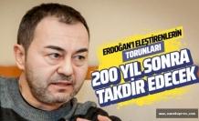 Serdar Ortaç: 200 sene sonra Erdoğan'ı sevecekler…