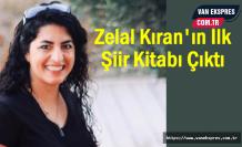 Zelal Kıran'ın İlk Şiir Kitabı Çıktı