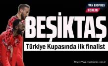 Kupada ilk finalist Beşiktaş