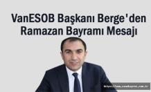 ESOB Başkanı Berge'den Ramazan Bayramı Mesajı