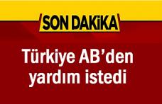 Türkiye AB'den yardım istedi