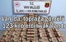 Van'da, toprağa gömülü 123 kilo eroin yakalandı