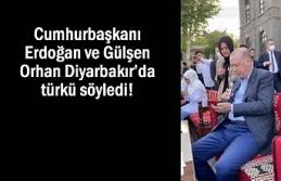 Cumhurbaşkanı ile Gülşen Orhan Diyarbakır'da...