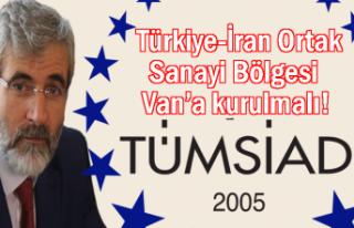 TÜMSİAD Başkanı Güler: Türkiye-İran Ortak Sanayi...