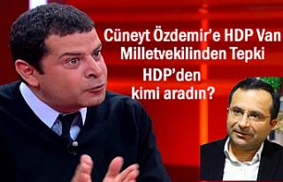 Cüneyt Özdemir'e Van Milletvekilinden Tepki