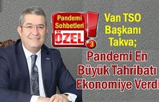 VANTSO Başkanı Takva: Pandemi sürecini dayanışma...