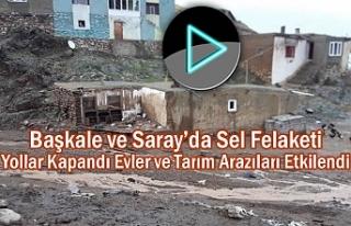 Başkale ve Saray'da Sel Felaketi