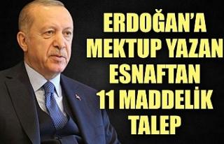 Esnaf Erdoğan'a 11 talebini iletti