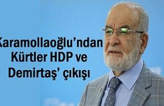 SP Genel Başkanı Karamollaoğlu'ndan HDP ve Demirtaş'...