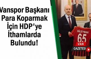 Başkan Yenitürk Para Koparmak İçin HDP'ye...