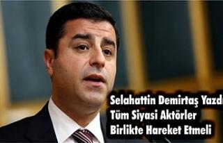 Demirtaş'tan Tüm Siyasi Partilere 'Parlamenter...