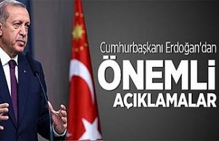 Erdoğan, Yeni Dönemle ilgili açıklamalar bulundu