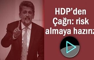 HDP'li Garo Paylan'dan Çağrı: risk almaya...