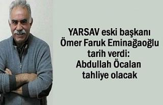 YARSAV eski başkanı Eminağaoğlu: Öcalan tahliye...