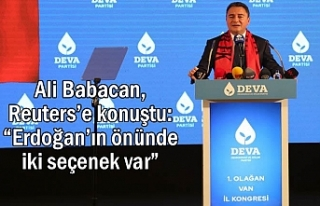 """Ali Babacan: """"Erdoğan'ın önünde iki seçenek..."""