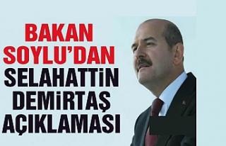 İçişleri Bakanı Soylu'dan Selahattin Demirtaş...