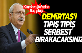 Kılıçdaroğlu: Demirtaş kararını tıpış tıpış...