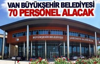 Van Büyükşehir 70 personel alacak işte şartlar