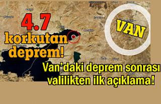 Van'daki deprem sonrası valilikten ilk açıklama!