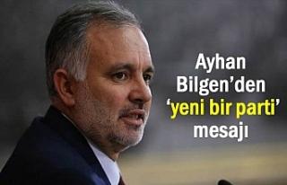 Ayhan Bilgen'den 'yeni bir parti' çıkışı