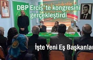 DBP Erciş'te kongresini gerçekleştirdi