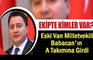 Eski Van Milletvekili Babacan'ın A Takımına...